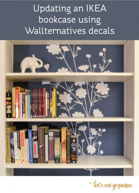 Bookshelf Makeover With Wallternatives By Lets Eat Grandpa