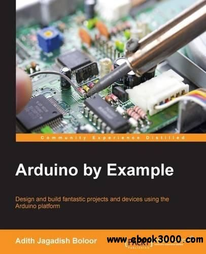 Arduino by Example - Free eBooks Download | books | Pinterest ...