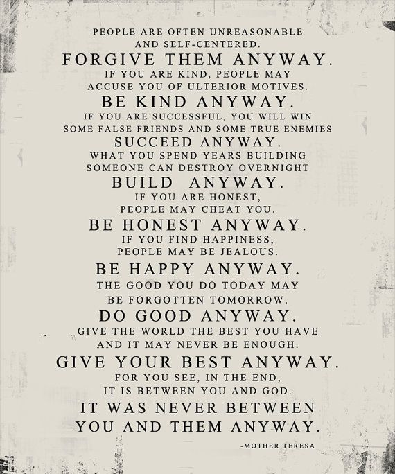 Be Kind Anyway. Mother Teresa Quote Tan Distressed 16x20 Stock Art Unframed  Photo Print **GEEZEES The ORIGINAL Photo And Word Art**