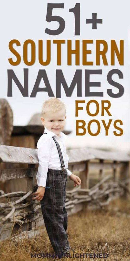 100+ Southern Boy Names (+meanings and origins!)