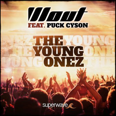 New Release: DJ WOUT – The Young Ones (feat. Puck Cyson)