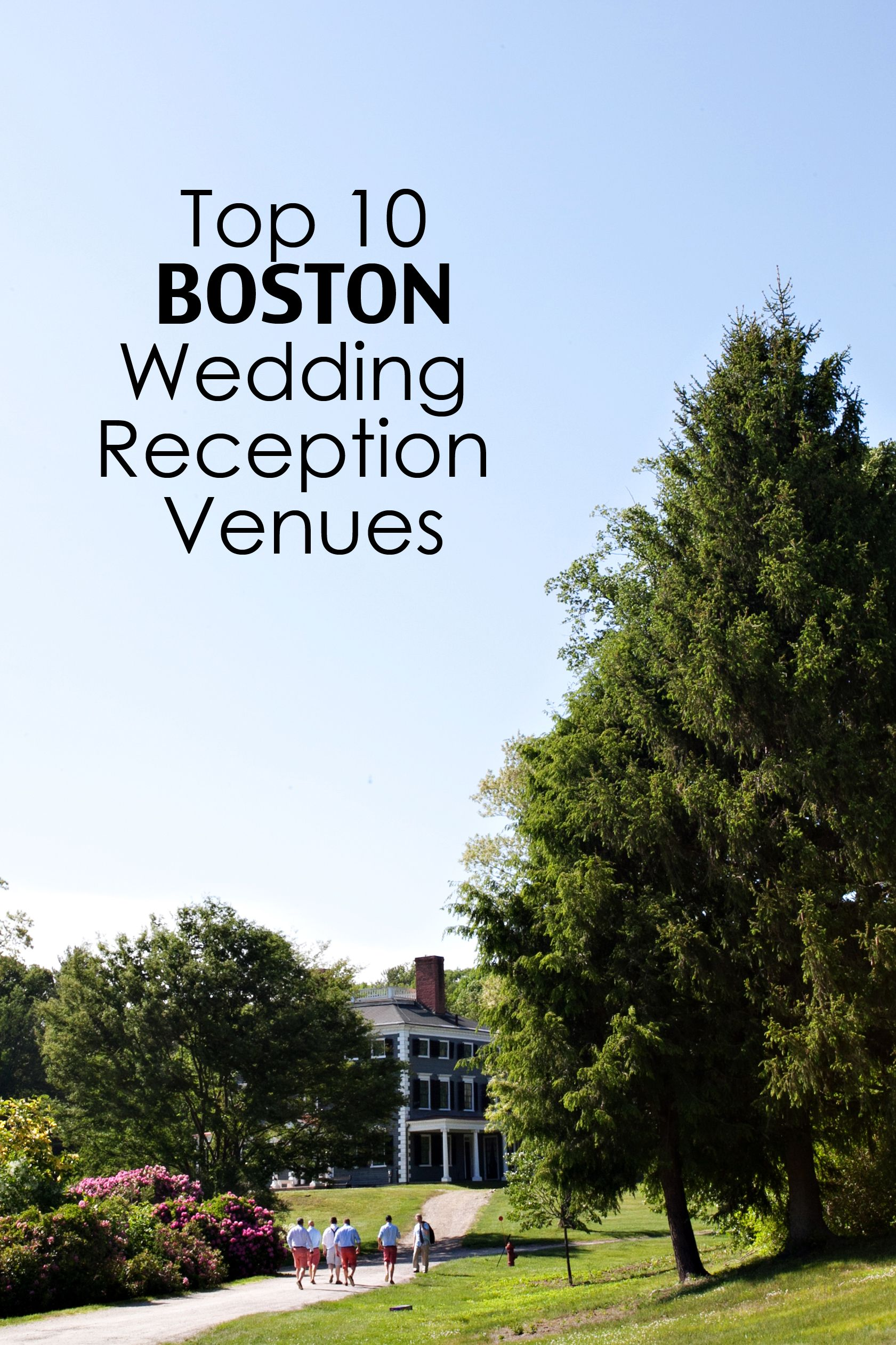 Top 10 Boston Wedding Venues