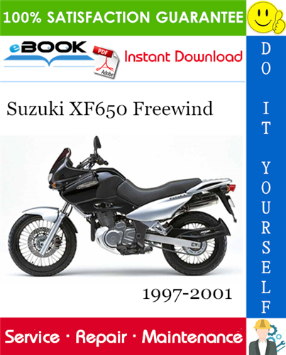 Suzuki Xf650 Freewind Motorcycle Service Repair Manual 1997 2001 Download Repair Manuals Suzuki Repair