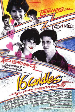 Sixteen Candles Sixteen Candles Movie Sixteen Candles John Hughes Movies