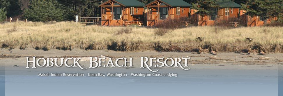Hobuck Beach Resort Washington Coast Cabins, RV Park And Camping, Neah Bay  Washington