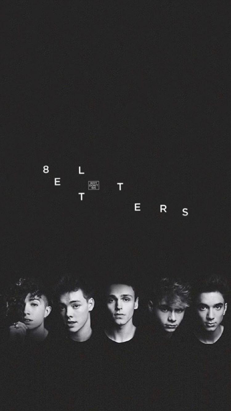 8 L E T T E R S Why Dont We Band Why Dont We Boys Wdw