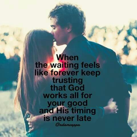 Trusting gods timing relationships