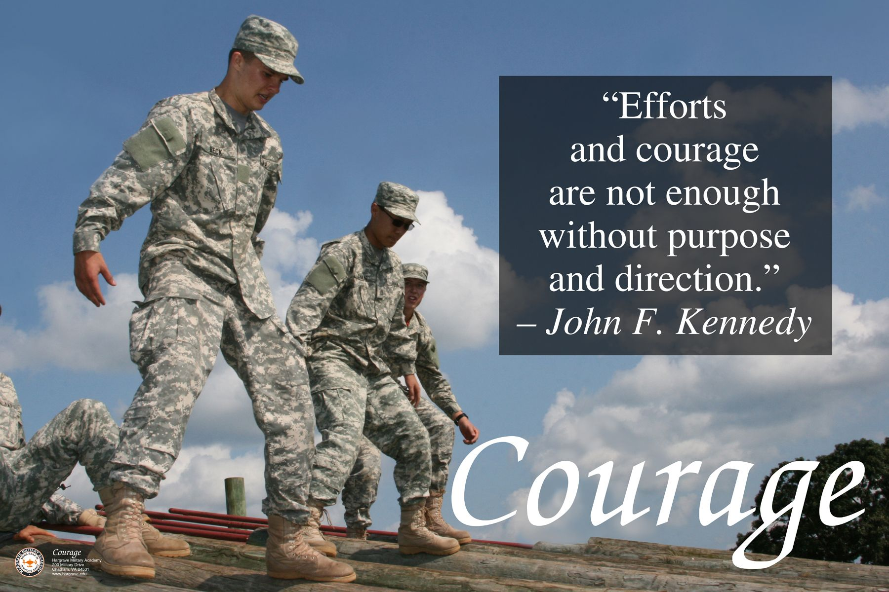 The character them for November 2013 was Courage. In this image, Cadets walk the high beams on the Academy's Dallas Campbell Obstacle Course. This poster was used for the 2013/2014 Academic year.