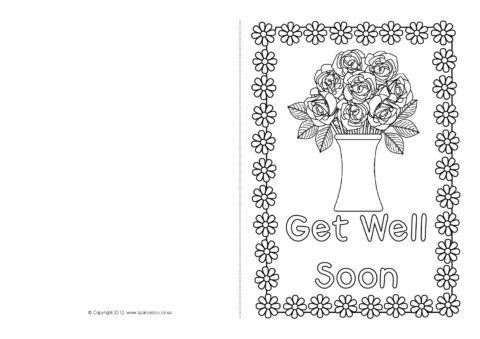 Get Well Soon Card Colouring Templates Sb8890 Sparklebox With Regard To Get Well Soon Card Template In 2020 Get Well Cards Card Template