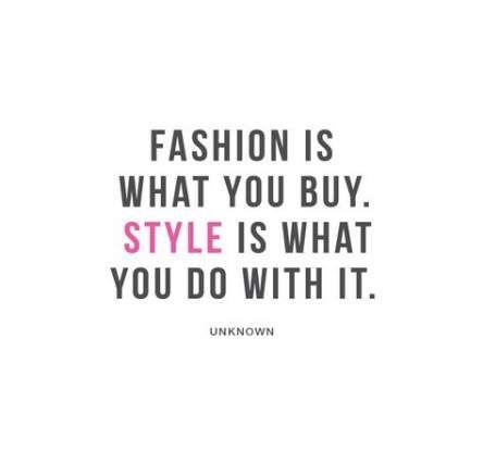Fashion quotes style ideas wisdom 41 ideas