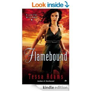Amazon.com: Flamebound: A Lone Star Witch Novel eBook: Tessa Adams: Kindle Store