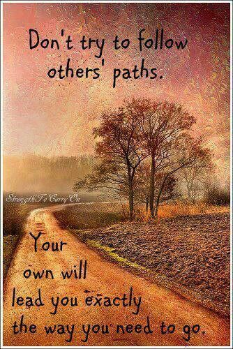Follow The Path Pagan Quotes Path Quotes Life