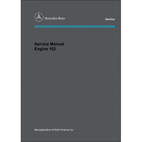Mercedes Benz Service Manual Engine 102 Pdf Mercedes Benz Service Mercedes Benz Benz