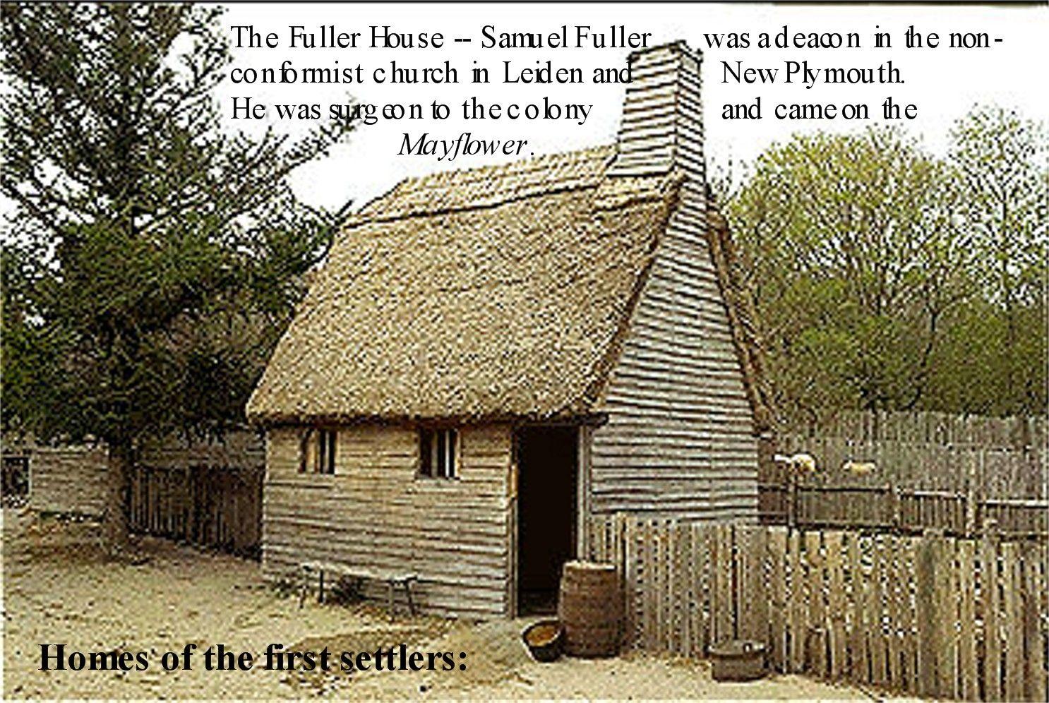 1620 Fuller House a surgeon Mayflower.jpg Family