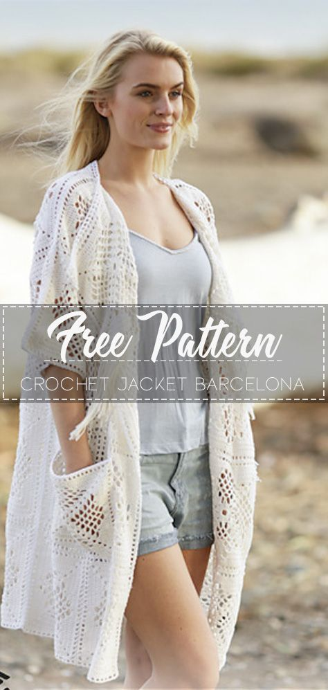 Crochet Jacket Barcelona – Free Pattern #crochetclothes