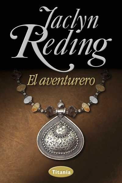 """SERIE """"HIGHLANDERS HEROES"""" #2 - El aventurero // Jaclyn Reding // Titania romántica histórica (Ediciones Urano)"""