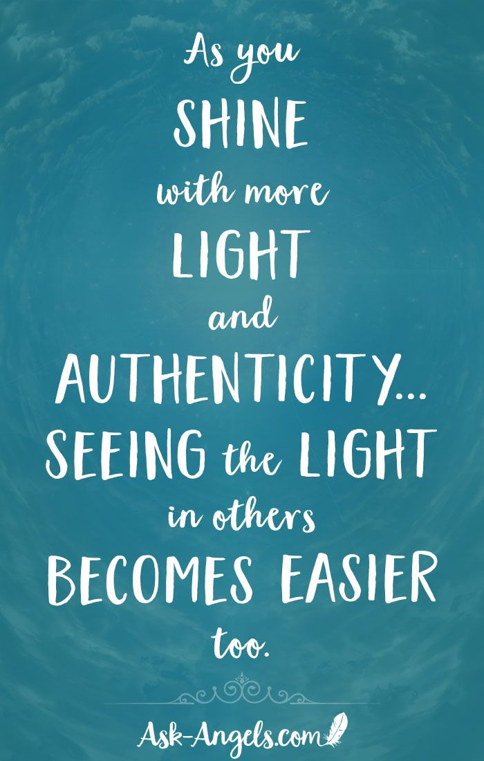 Shining Light Into All Areas Of Your Life Shine Quotes Shine Bright Quotes Bright Quotes
