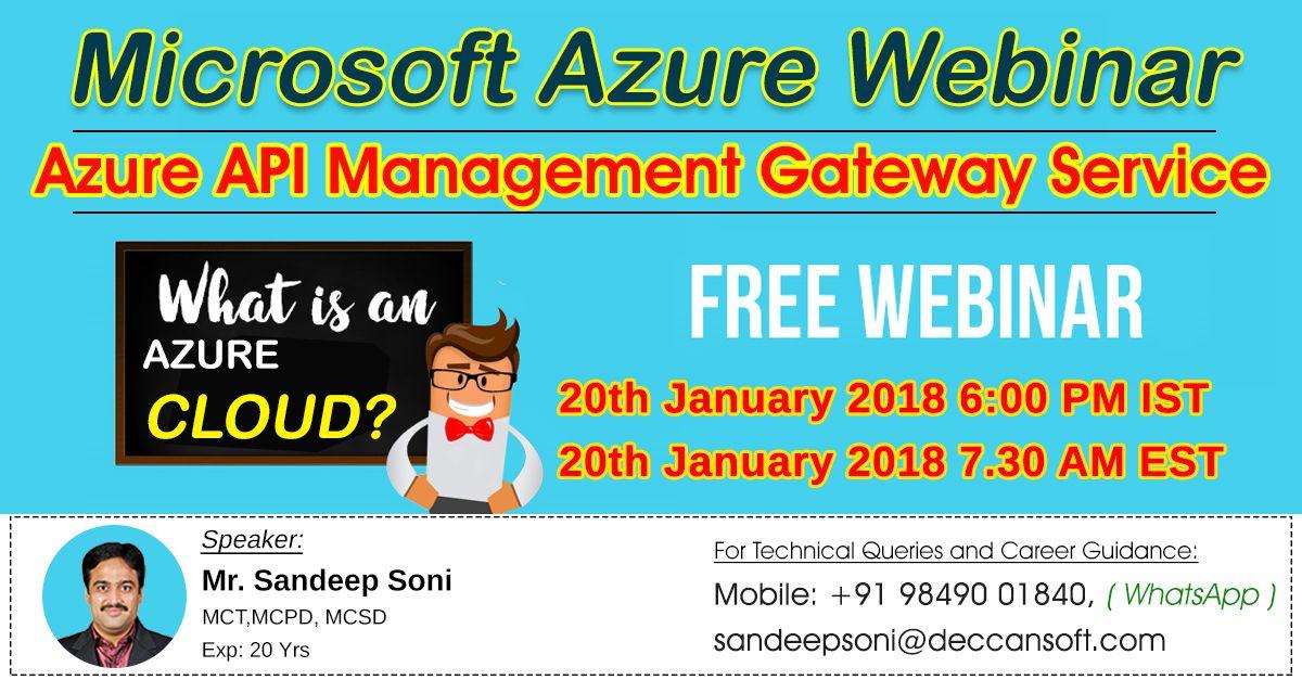 Live Webinar - Azure API Management Gateway Service Agenda
