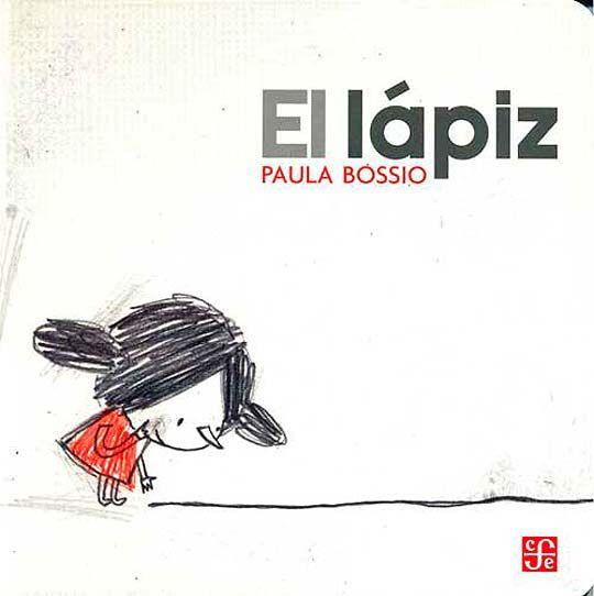 Entrevista. PAULA BOSSIO, ilustradora autora de El lápiz | art ...