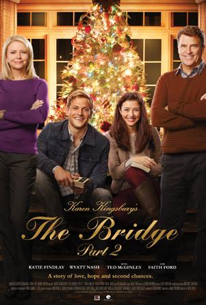 Karen Kingsbury's The Bridge Part 2 Hallmark Movie in