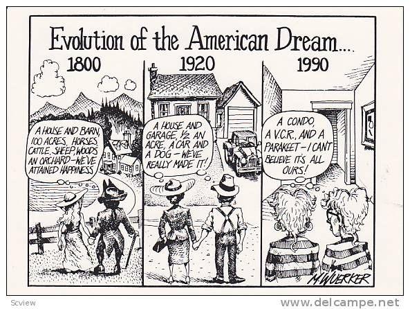 000 Evolution of the American Dream…1800, 1920, 1990