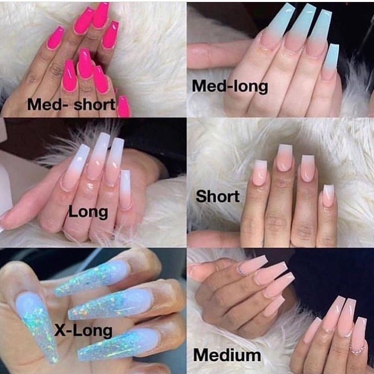 Image May Contain One Or More People Text That Says Med Long Med Short Short Long X Long Medium Nail Length Pretty Acrylic Nails Types Of Nails