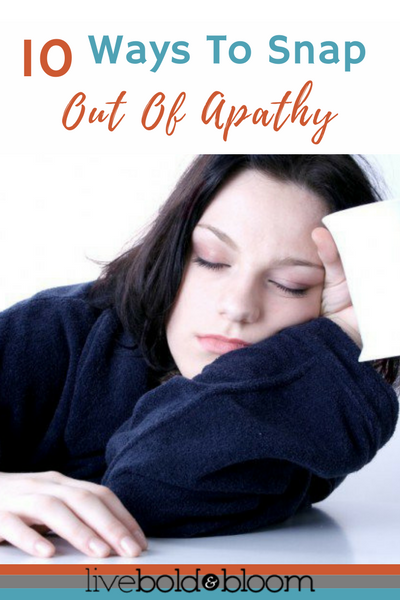 10 Ways To Snap Out Of Apathy   Fibromyalgia fatigue