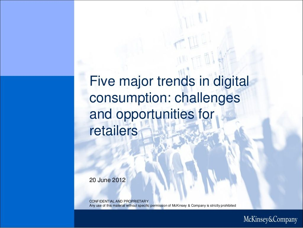 Five Major Trends In Digital Consumption By Mckinsey Chief
