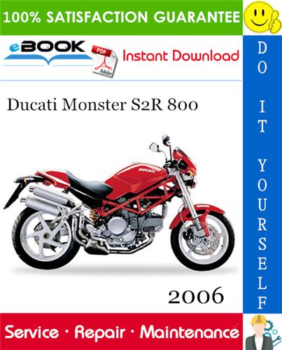 2006 Ducati Monster S2r 800 Motorcycle Service Repair Manual In 2020 Ducati Monster S2r Ducati Monster Ducati Monster Custom
