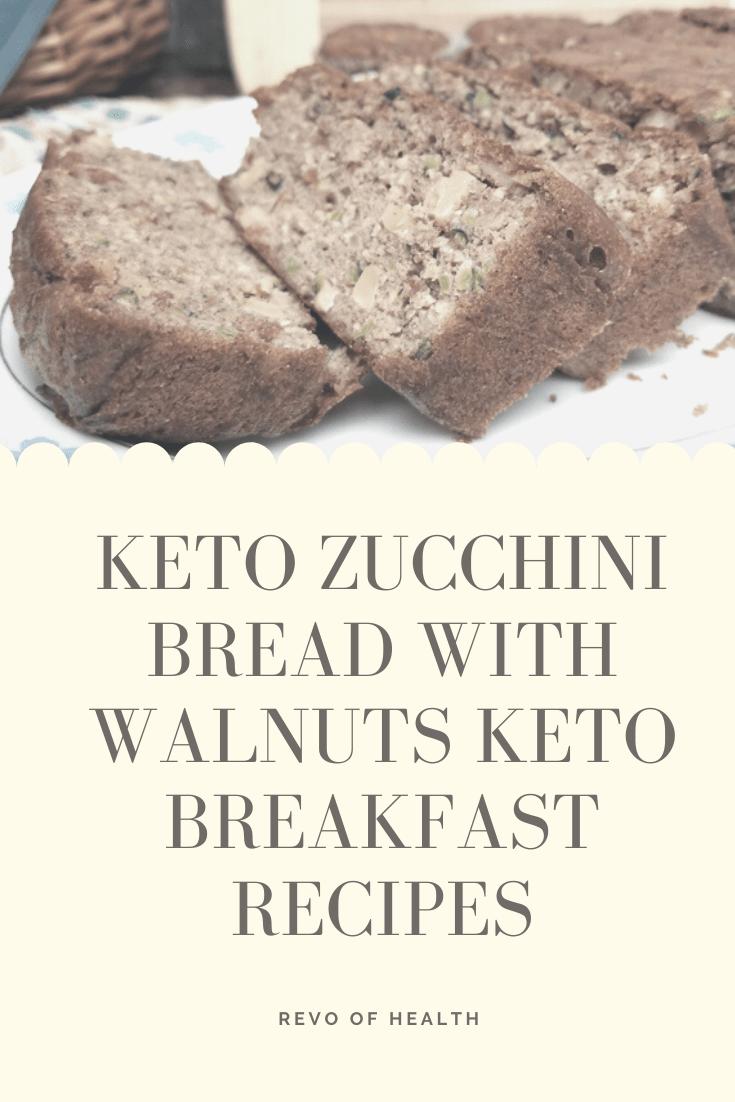 Photo of Keto Zucchini Bread with Walnuts KETO BREAKFAST RECIPES
