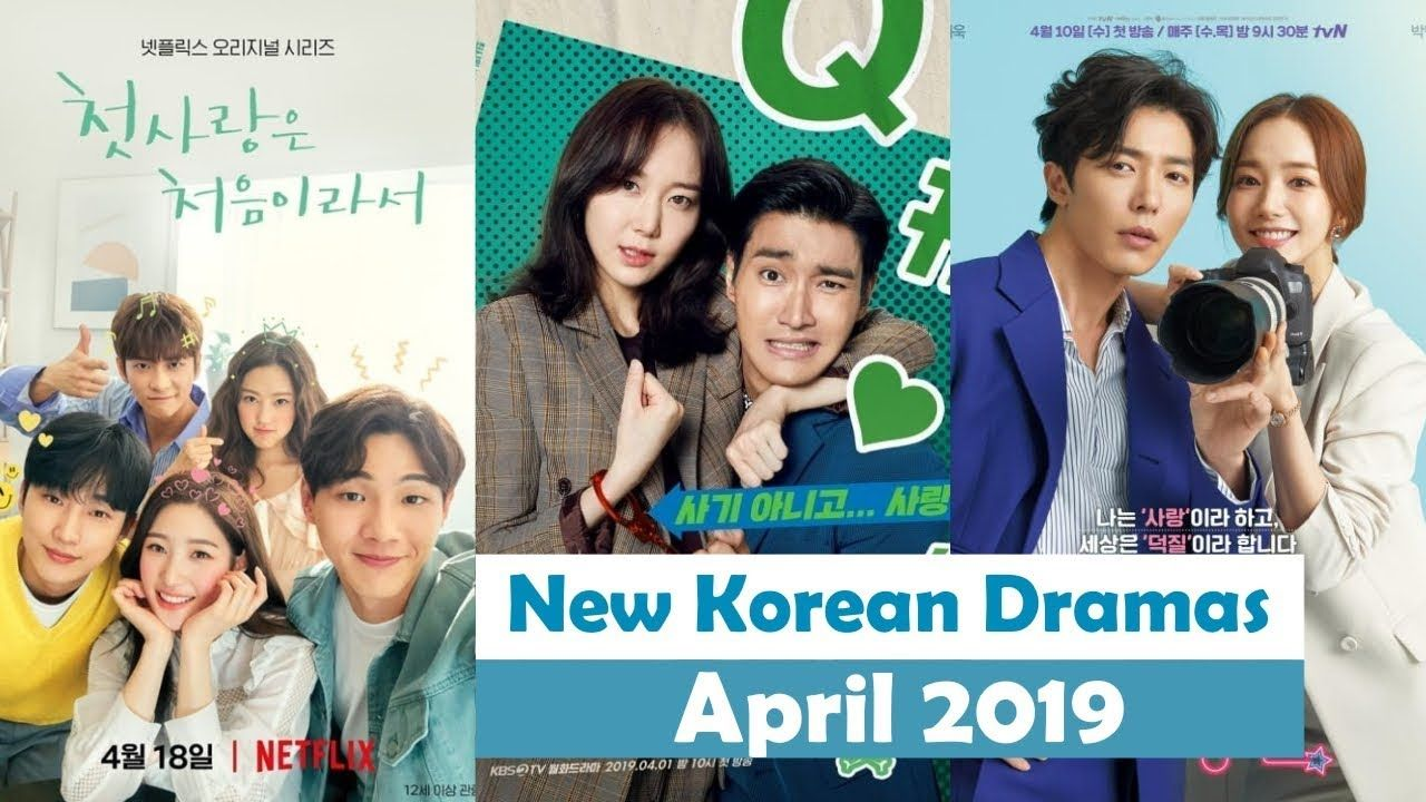 7 New Korean Dramas Release April 2019