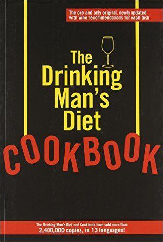 The Drinking Man's Diet Cookbook: Robert Cameron: 9780918684639: Amazon.com: Books