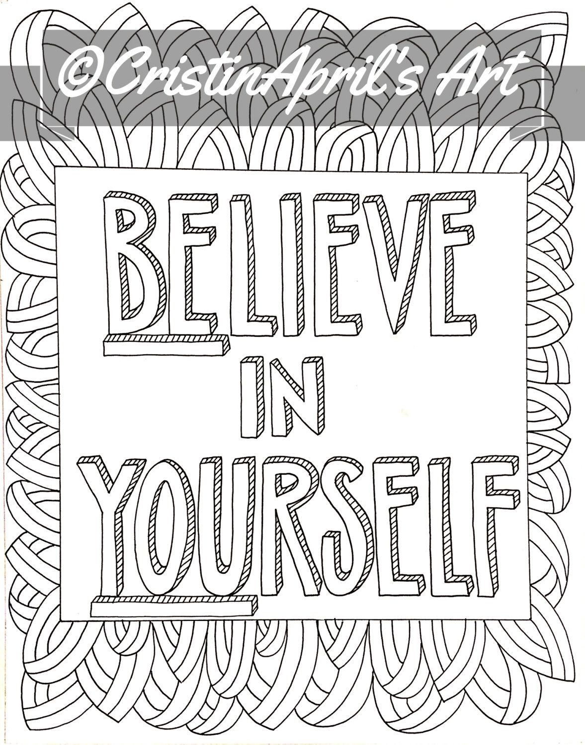 Printable Adult Coloring Book Page Believe In Yourself Instant Download DIY Wall ArtHand Drawn Digital Inspirational Colouring
