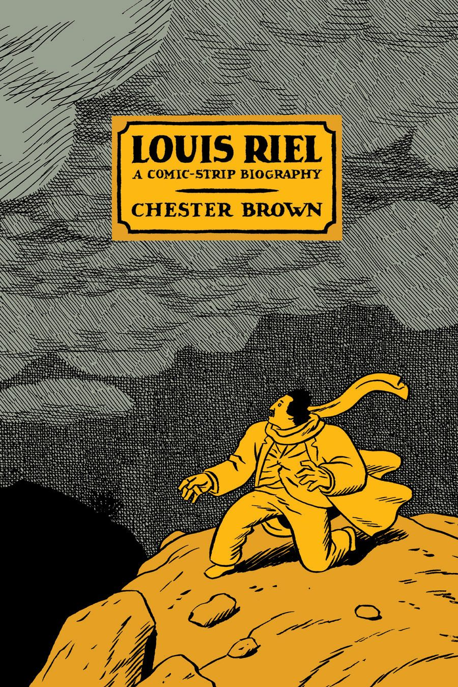 louis-riel-chester-brown.jpg 900×1,350 pixels