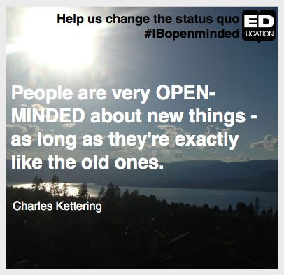 Help change the status quo #IBopenminded