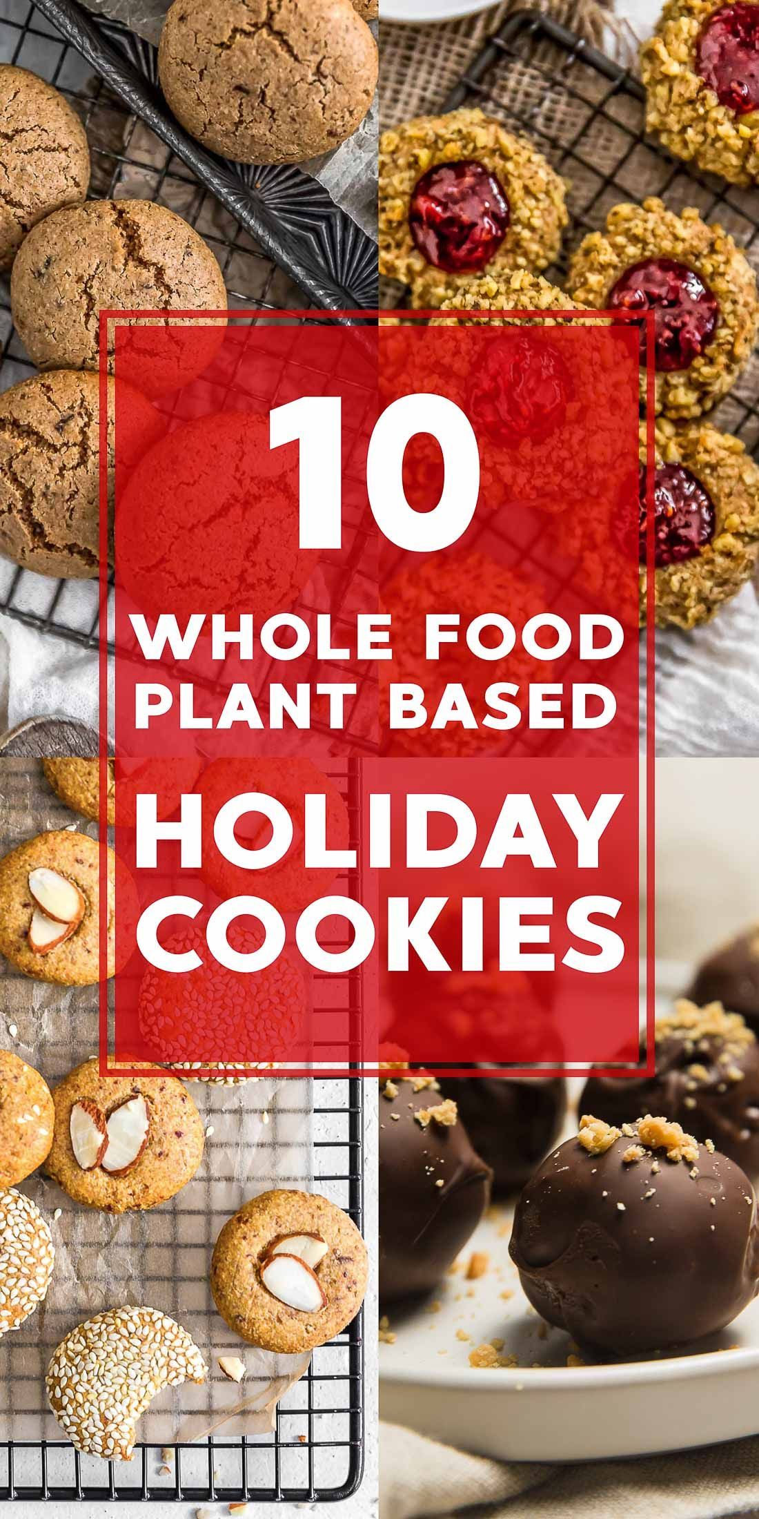10 Whole Food Plant Based Holiday Cookie Recies