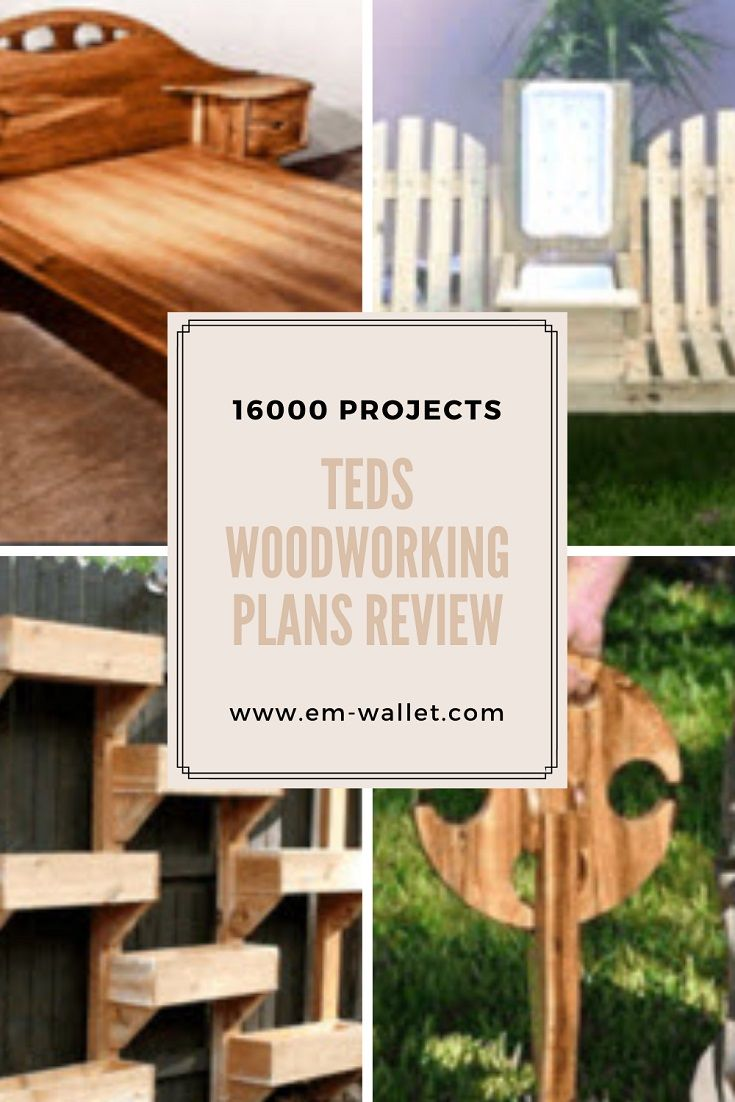Teds Woodworking Plans Review 16000 Projects In 2020 Woodworking Plans Teds Woodworking Cool Things To Buy