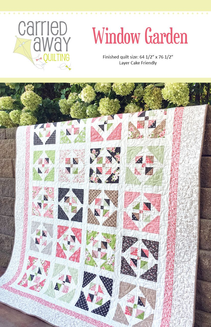 Window Garden Quilt Pattern by Taunja Kelvington of Carried Away ...