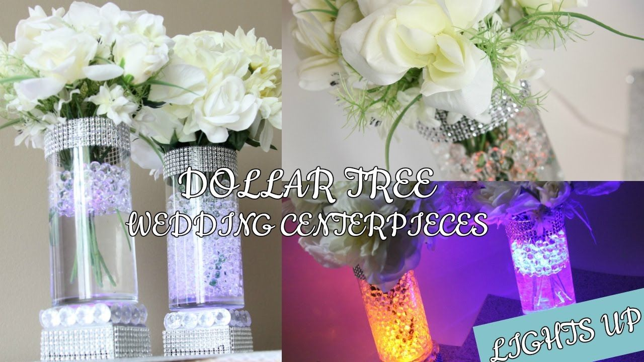 DOLLAR TREE WEDDING LIGHT UP CENTERPIECES D.I.Y YouTube