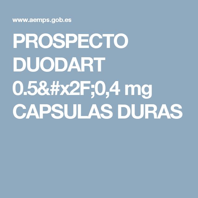 Prospecto Duodart 0 5 X2f 0 4 Mg Capsulas Duras Salud
