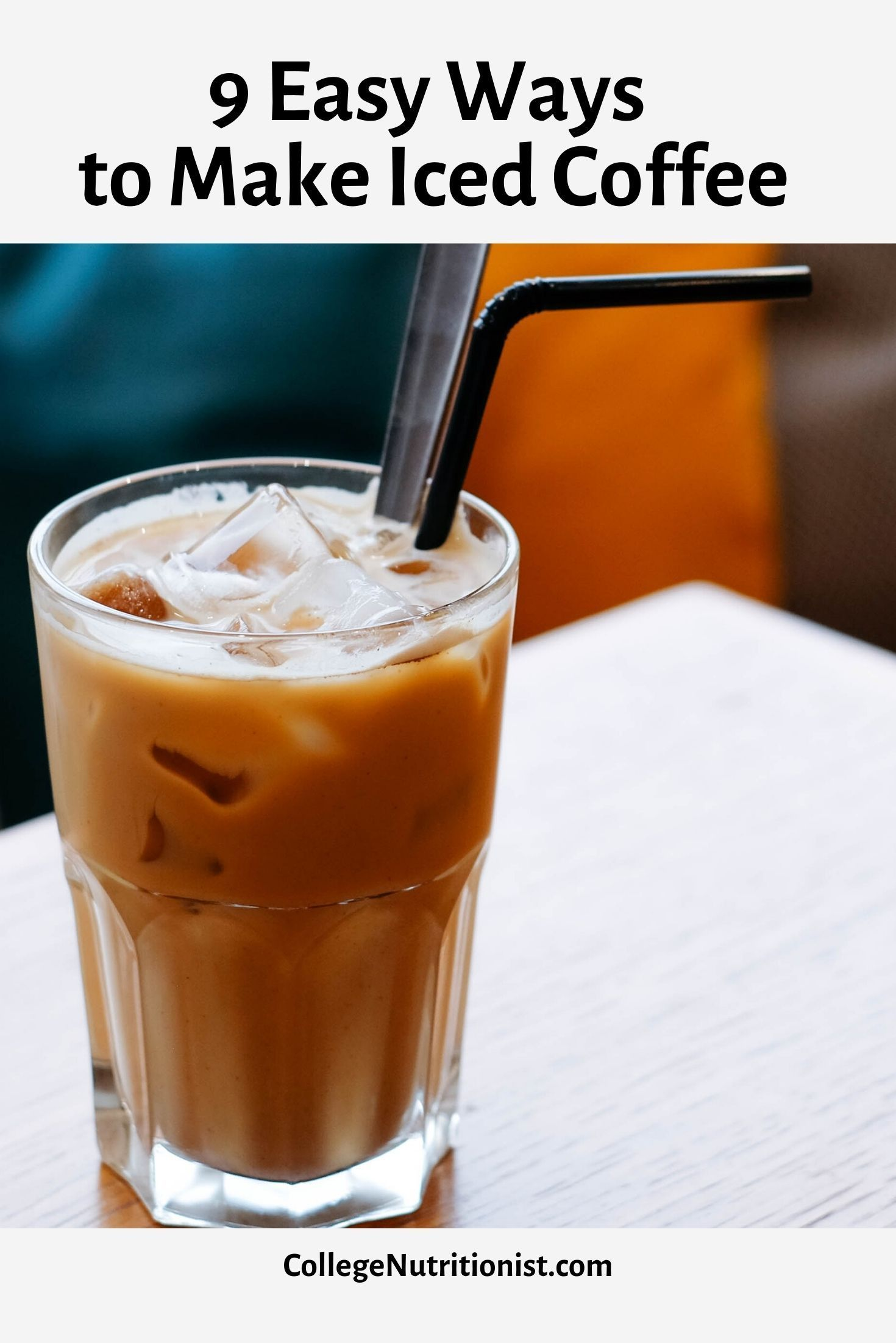 9 Easy Ways To Make Your Own Iced Coffee In 2020 Cold Brew Coffee Maker Speciality Coffee Shop Cheap Coffee Maker