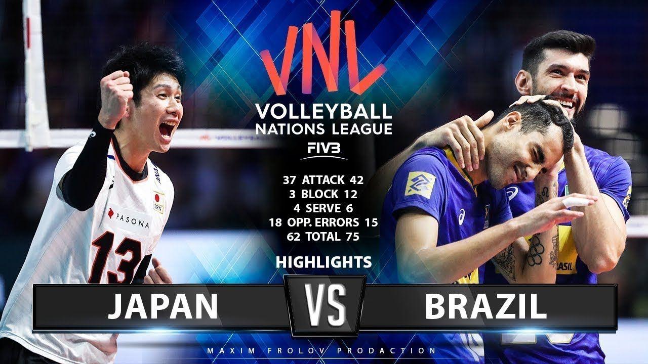 Japan Vs Brazil Highlights Men S Vnl 2019 Japan Brazil Players Brazil
