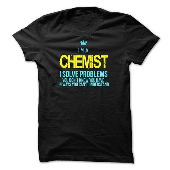 I am a CHEMIST T Shirts, Hoodies. Check price ==► https://www.sunfrog.com/LifeStyle/I-am-a-CHEMIST-28685144-Guys.html?41382 $23