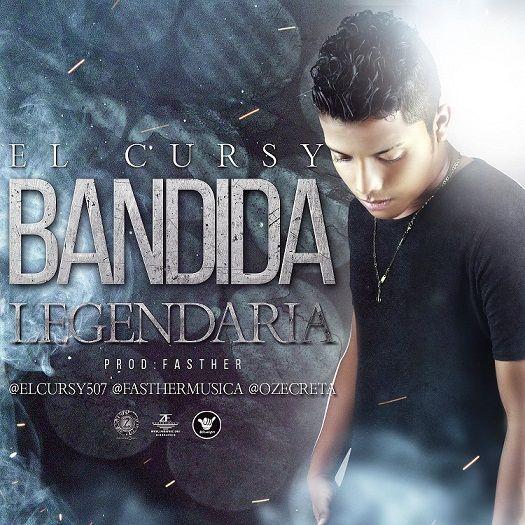 #BandidaLegendaria - El Cursy