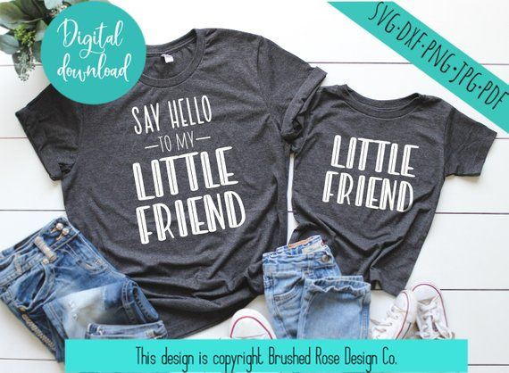 Mommy And Me Say Hello To My Little Friend Svg Files Cricut File Silhouette File Commercial Use Clipart Dxf File Shirt Design Files Th Mommy Me Hello To Myself Say Hello