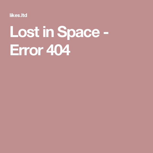 Lost in Space - Error 404