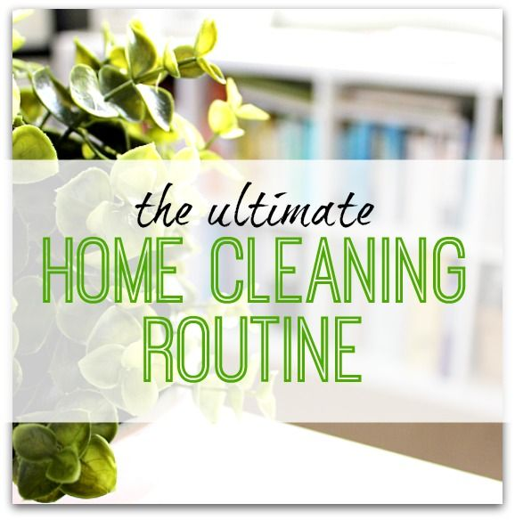 Your Ultimate Home Cleaning Routine Infographic Cleaner