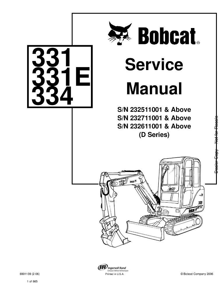 Bobcat 331 331E 334 Excavator Service manual (D Series