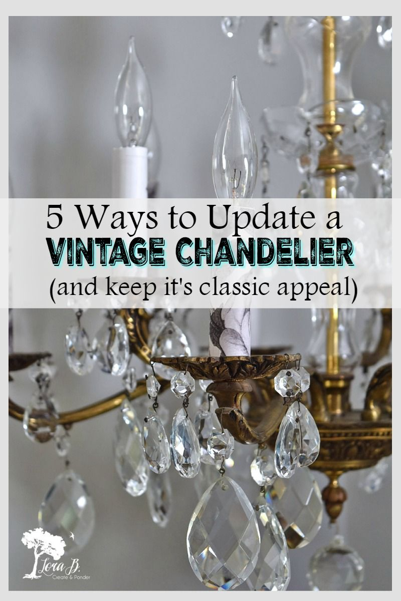Update A Vintage Chandelier With These 5 Simple Diy Tips Chandelier Diy Crystal Vintage Chandelier Chandelier Makeover