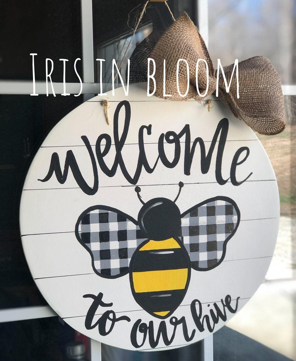 Bee Hive Door Hanger Iris In Bloom In 2020 Door Signs Diy Wooden Door Hangers Summer Door Hanger
